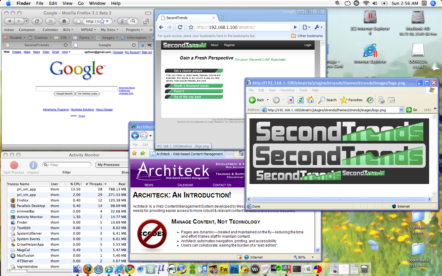 Clockwise from Top Left: Firefox (Host), Chrome (Guest 1), IE6 (Guest 2), IE7 (Guest 1)